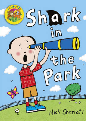 Jamboree Storytime Level A: Shark in the Park Little Book (6 Pack) by Nick Sharratt