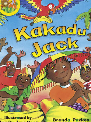 Jamboree Storytime Level A: Kakadu Jack Little Book (6 Pack) by Brenda Parkes