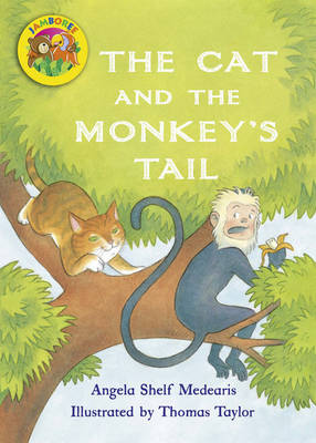 Jamboree Storytime Level B: The Cat and the Monkey's Tail Little Book (6 Pack) by Angela Shelf Medearis