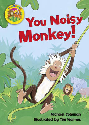 Jamboree Storytime Level B: You Noisy Monkey Little Book (6 Pack) by Michael Coleman