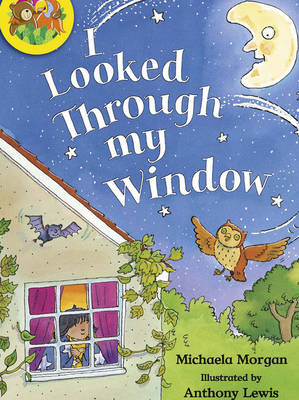 Jamboree Storytime Level B: I Looked Through my Window Little Book (6 Pack) by Michaela Morgan