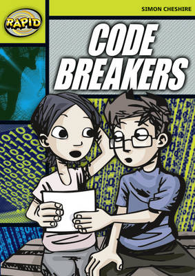 Rapid Stage 6 Set A: Code Breakers (Series 1) by Simon Cheshire
