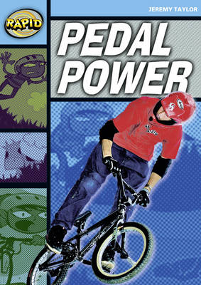Rapid Stage 2 Set A: Pedal Power (Series 1) by Jeremy Taylor