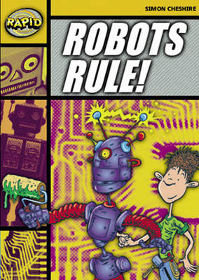 Rapid Stage 4 Set A Reader Pack: Robots Rule! (Series 1) by