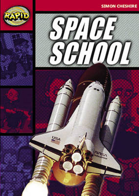 Rapid Stage 5 Set A Reader Pack: Space School (Series 1) by