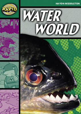 Rapid Stage 5 Set B Reader Pack: Water World (Series 1) by Haydn Middleton