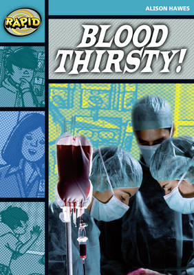 Rapid Stage 3 Set B: Blood Thirsty (Series 2) by Alison Hawes