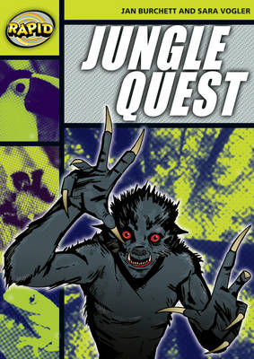 Rapid Stage 6 Set A: Jungle Quest (Series 2) by Jan Burchett, Sara Vogler