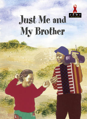 Just Me and My Brother by