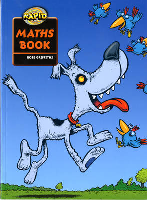 Rapid Maths Stage 2 Pupil Book by Rose Griffiths