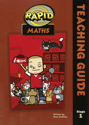 Rapid Maths Stage 1 Teacher's Guide by Rose Griffiths