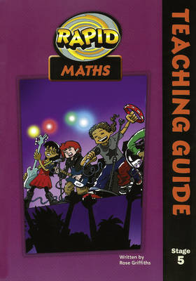 Rapid Maths Stage 5 Teacher's Guide by Rose Griffiths