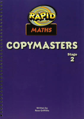 Rapid Maths Stage 2 Photocopy Masters by Rose Griffiths