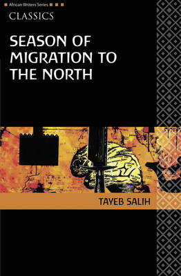 AWS Classics Season of Migration to the North by Tayeb Salih