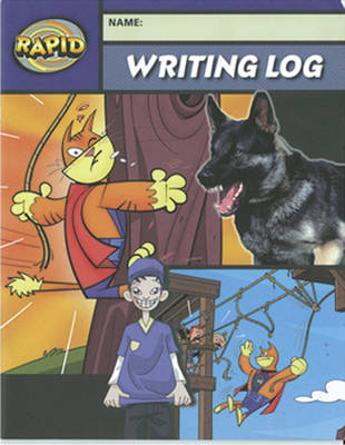Rapid Writing: Writing Log 1, 6 Pack by Dee Reid, Diana Bentley