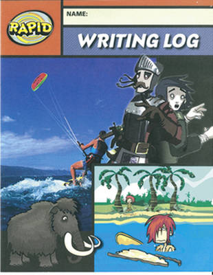 Rapid Writing: Writing Log 3, 6 Pack by Dee Reid, Diana Bentley