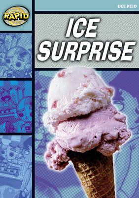 Rapid Starter Level Reader Pack: Ice Surprise Pack of 3 by Dee Reid