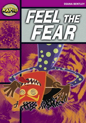 Rapid Starter Level Reader Pack: Feel the Fear Pack of 3 by Diana Bentley