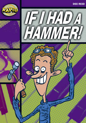 Rapid Starter Level Reader Pack: If I Had a Hammer! Pack of 3 by Dee Reid