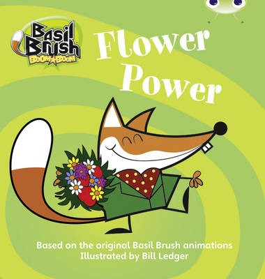 Basil Brush: Flower Power (Blue C) by Clare Robertson