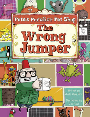 BC Purple A/2C Pete's Peculiar Pet Shop: The Wrong Jumper by Sheila May Bird