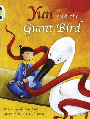 BC Purple B/2C Yun and the Giant Bird by Charlotte Raby