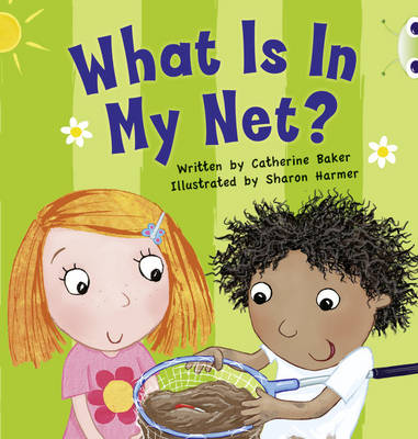 What is in My Net? Pink B by Catherine Baker