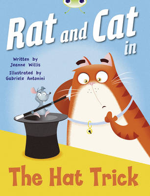 Rat and Cat in the Hat Trick Red A (KS1) by Jeanne Willis