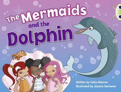 The BC Blue (KS1) A/1B the Mermaids and the Dolphin by Celia Warren