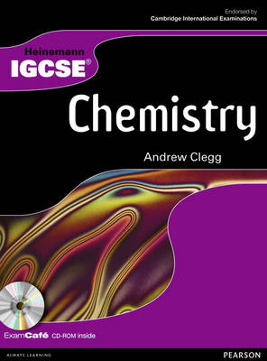 Heinemann IGCSE Chemistry Student Book with Exam Cafe CD by Andrew Clegg