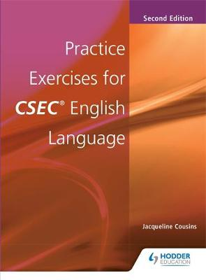 Practices Exercises for CSEC English Language by Jacqueline A. Cousins