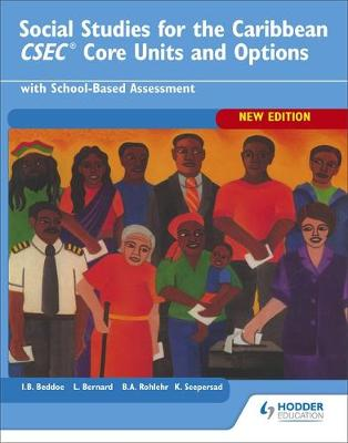 Caribbean Social Studies: CSEC Social Studies CXC Core Units and Options by Betty Ann Rohlehr, Bleddoe, Kenrick Seepersad, Lennox Bernard