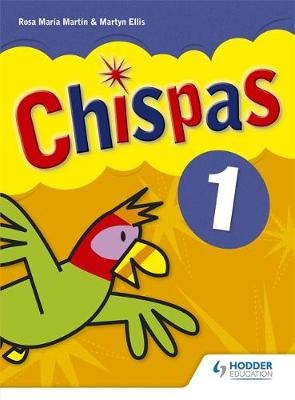 Chispas: Pupil Book 1 Level 1 by Rosa Maria Martin, Martyn Ellis
