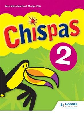 Chispas: Pupil Book Level 2 by Rosa Maria Martin, Martyn Ellis