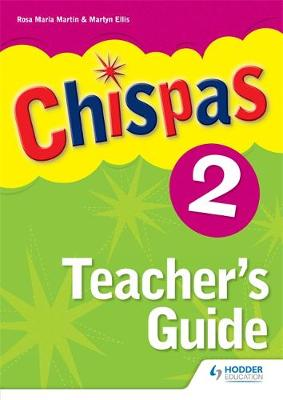Chispas: Teachers Guide Level 2 by Rosa Maria Martin