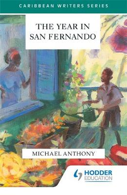 The Year in San Fernando by Andreas Deutsch, Michael Anthony