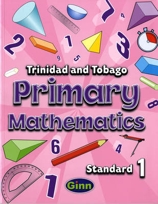 Primary Mathematics for Trinidad and Tobago Pupil by Andrews-Ramsey, Adam Greenstein, Aaron M. Moe