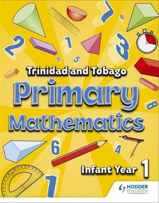 Primary Mathematics for Trinidad and Tobago Infant by Andrews-Ramsey, Adam Greenstein, Aaron M. Moe