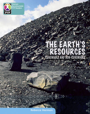 Primary Years Programme Level 10 the Earth's Resources 6 Pack by