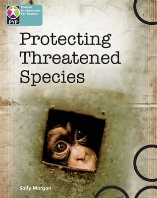 Primary Years Programme Level 10 Protecting Threatened Species 6Pack by
