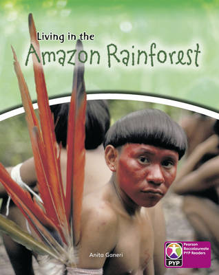 Primary Years Programme Level 8 Living in Amazon Rainforest 6 Pack by