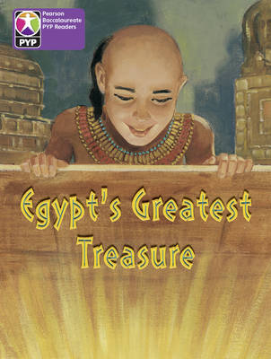 Primary Years Programme Level 5 Egypt's Greatest Treasure 6Pack by