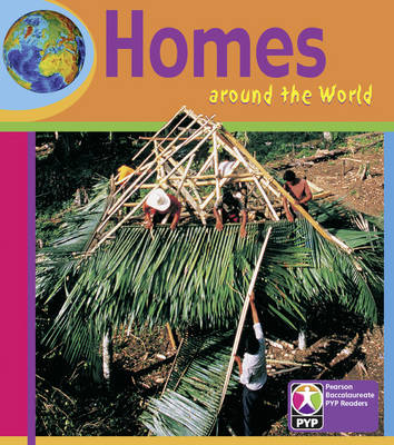 PYP L5 Homes Around the World by