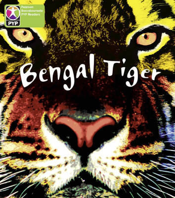 Primary Years Programme Level 4 Save Bengal Tiger 6 Pack by