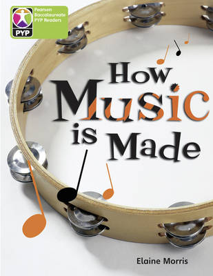 PYP L4 How Music is Made by