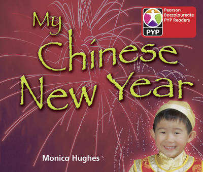 Primary Years Programme Level 1 My Chinese New Year 6 Pack by