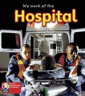 PYP L1 We work at the hospital 6PK by