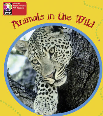 Primary Years Programme Level 1 Animals in the Wild 6 Pack by