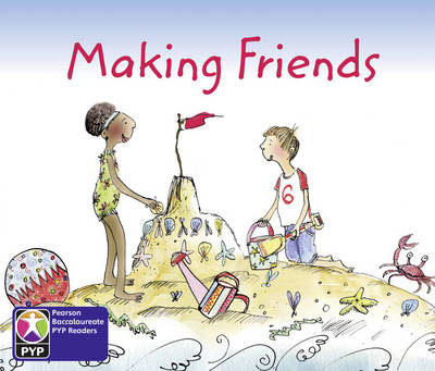 Primary Years Programme Level 2 Making Friends 6 Pack by