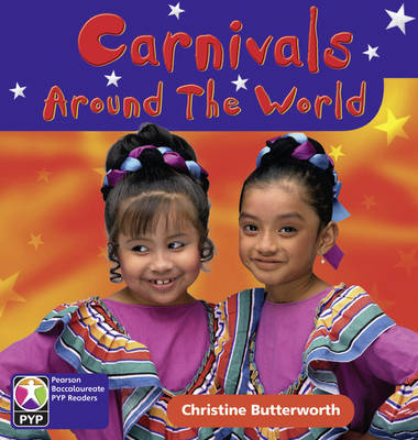 Primary Years Programme Level 2 Carnivals Around the World 6 Pack by